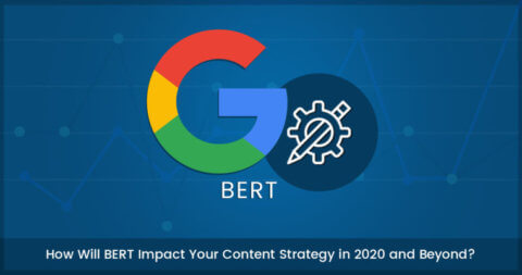 How Will Google BERT Impact Your Content Strategy?